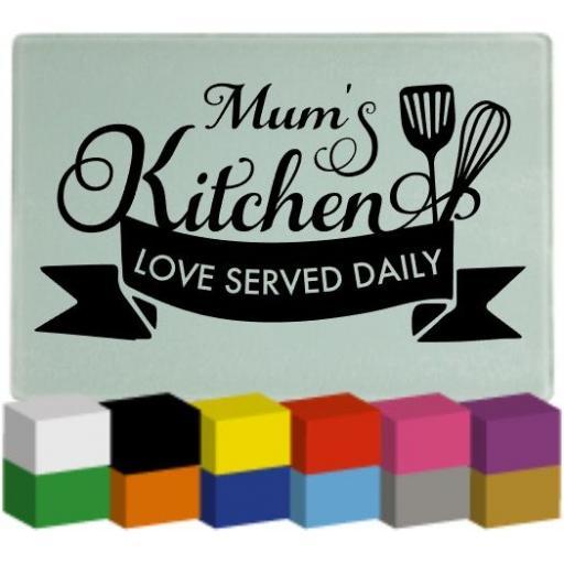 Mum's Kitchen Chopping Board Decal / Sticker / Graphic