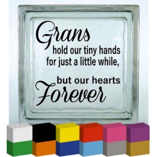 Grans hold our tiny hands Vinyl Glass Block / Photo Frame Decal / Sticker/ Graphic