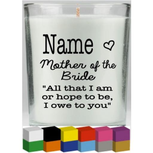 Mother of the Bride Personalised Candle Decal / Sticker / Graphic