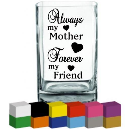 Always my mother Vase Decal / Sticker / Graphic