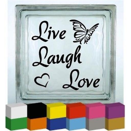 Live Laugh Love Vinyl Glass Block / Photo Frame Decal / Sticker/ Graphic