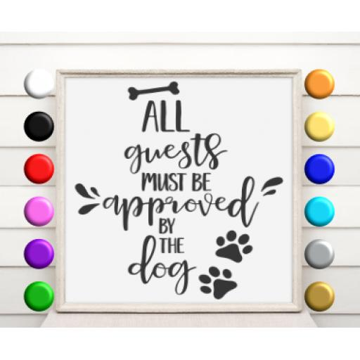 All guests must be approved by the dog Vinyl Glass Block / Photo Frame Decal / Sticker / Graphic