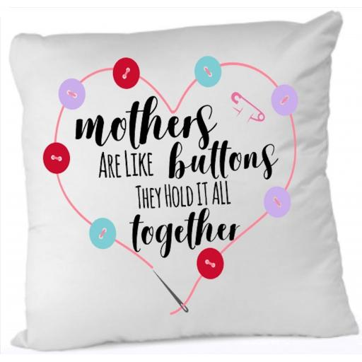 Mother's are like buttons Cushion Cover