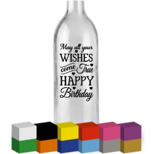May all your wishes come true Bottle Vinyl Decal / Sticker / Graphic