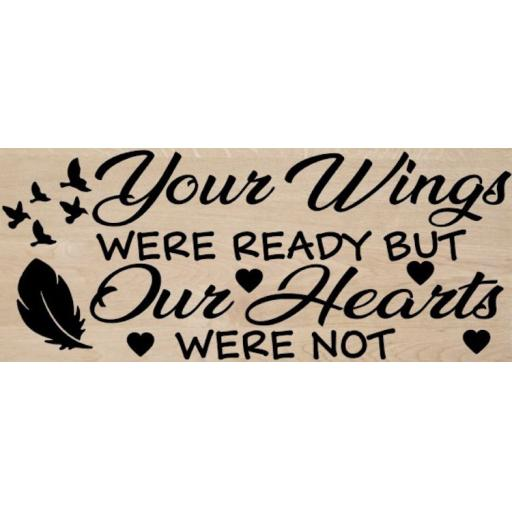 Your Wings were ready Wooden Block Decal / Sticker/ Graphic