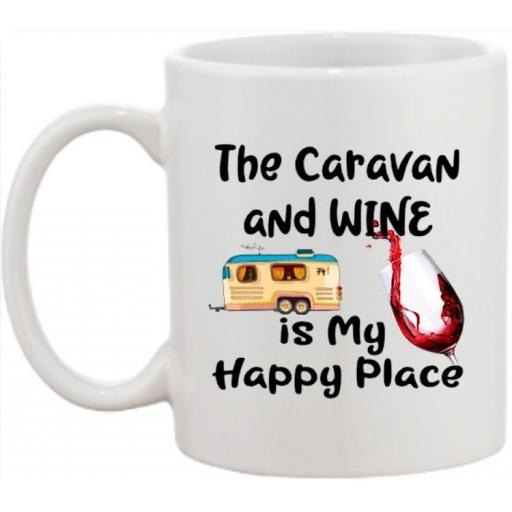 The caravan and wine is my Happy Place Mug