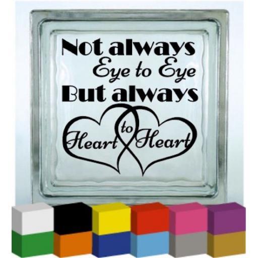 Not always eye to eye Vinyl Glass Block / Photo Frame Decal / Sticker / Graphic