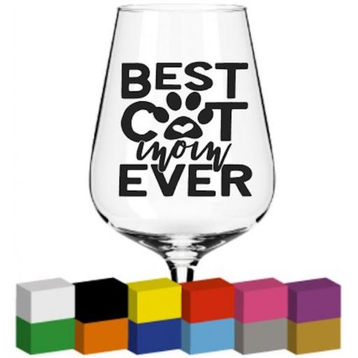 Best Cat Mom Ever Glass / Mug / Cup Decal / Sticker / Graphic