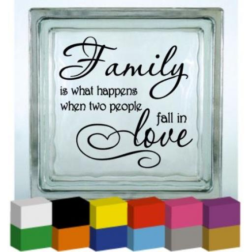 Family is what happens Vinyl Glass Block / Photo Frame Decal / Sticker / Graphic