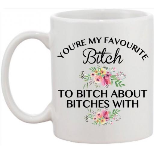 You're my favourite Mug