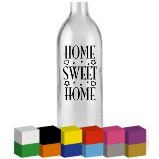 Home Sweet Home Bottle Vinyl Decal / Sticker / Graphic