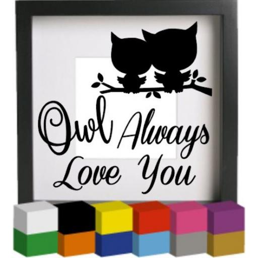 Owl Always love you Vinyl Glass Block / Photo Frame Decal / Sticker / Graphic