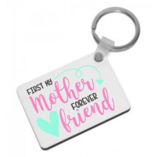 First my Mother Forever Friend Keyring