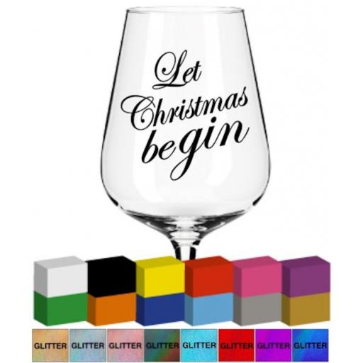 Let Christmas Be gin Glass / Mug Decal / Sticker / Graphic