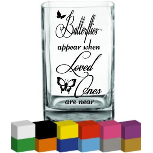 Butterflies appear when loved ones are near Vase Decal / Sticker / Graphic