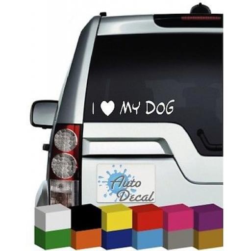 I Love My Dog Vinyl Car, Van, 4x4, Door Sticker / Decal / Graphic