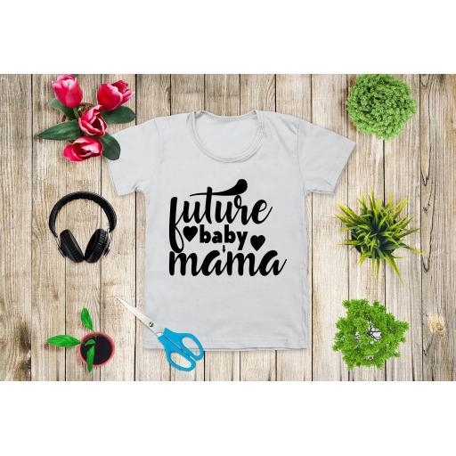 Future Baby Mama Heat Transfer Vinyl