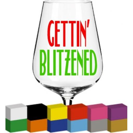 Gettin' Blitzened V2 Glass / Mug / Cup Decal / Sticker / Graphic