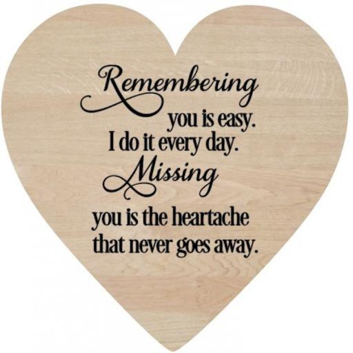 Remembering you is easy Wooden Heart Decal / Sticker/ Graphic