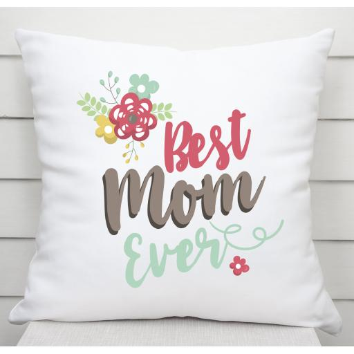 Best Mom Ever Cushion Cover