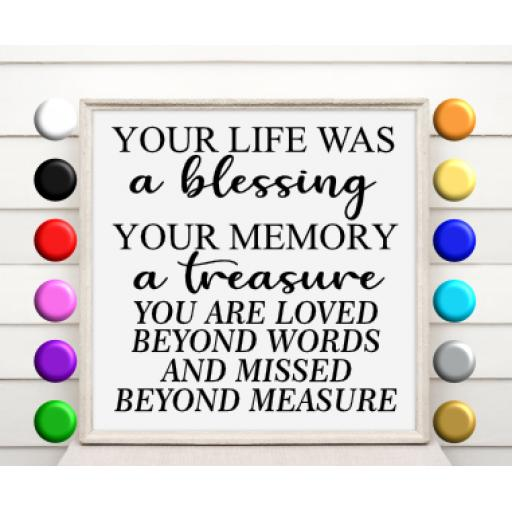 Your Life Was A Blessing Vinyl Glass Block / Photo Frame Decal / Sticker / Graphic