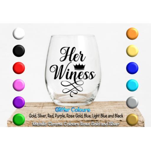 Her wineness Glass / Mug Decal / Sticker / Graphic