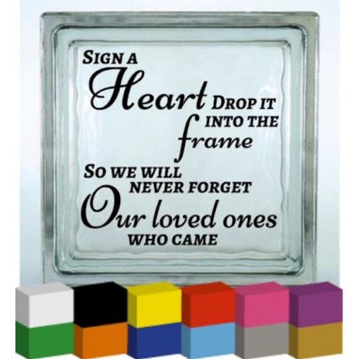 Sign a Heart drop it into the Frame Vinyl Glass Block / Photo Frame Decal / Sticker/ Graphic