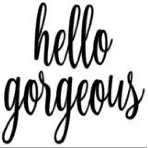 Hello Gorgeous Jar / Mug / Cup Decal / Sticker / Graphic