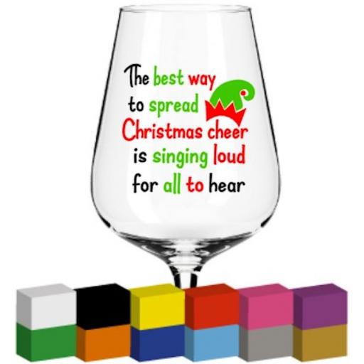 The best way to spread christmas cheer Glass / Mug / Cup Decal / Sticker / Graphic