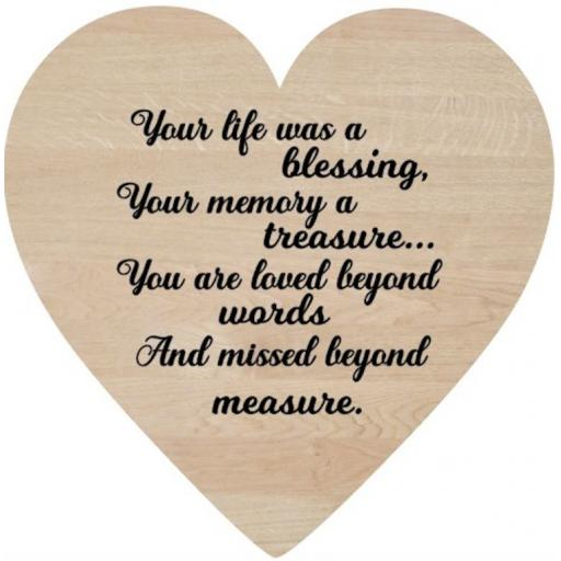 Your life was a blessing Wooden Heart Decal / Sticker/ Graphic