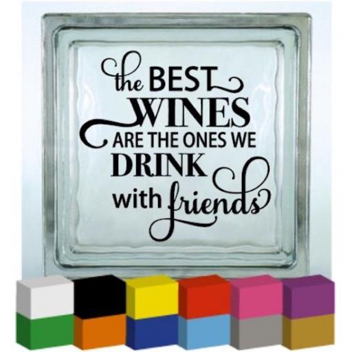 The Best Wines Vinyl Glass Block / Photo Frame Decal / Sticker / Graphic