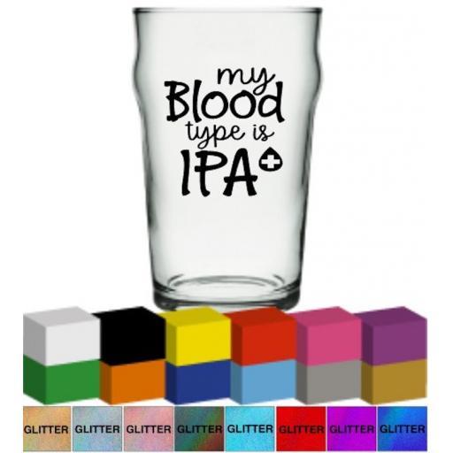 My blood type is IPA Glass / Mug Decal / Sticker / Graphic
