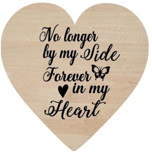 No longer by my side Wooden Heart Decal / Sticker/ Graphic