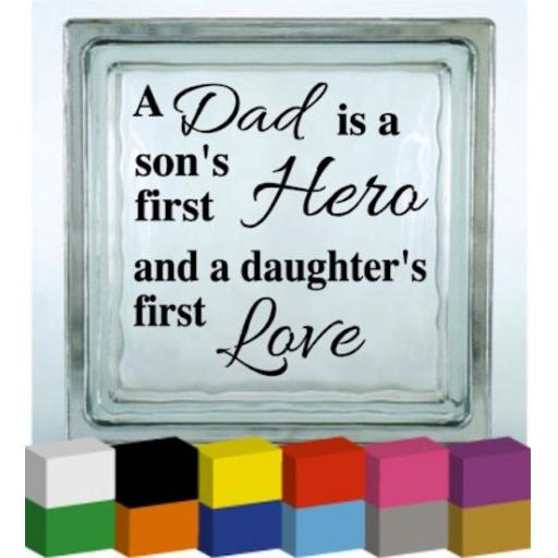 A Dad is a Son's First Hero Vinyl Glass Block / Photo Frame Decal / Sticker/ Graphic