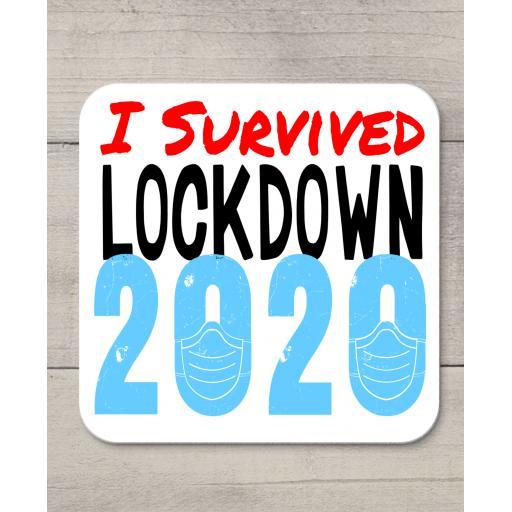 I survived lockdown 2020 Coaster