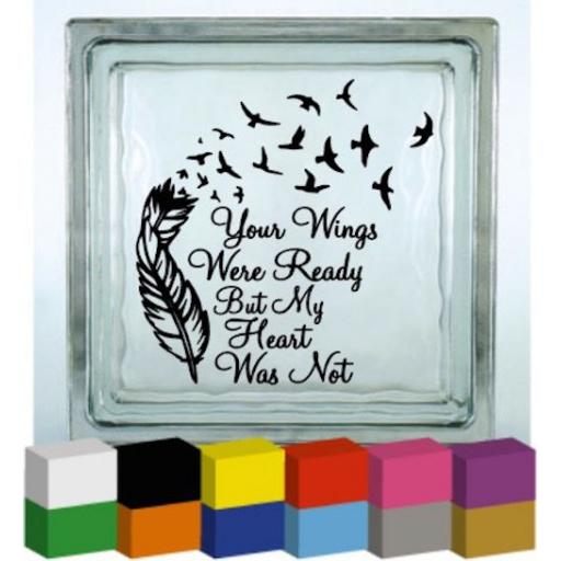 Your Wings were ready Vinyl Glass Block / Photo Frame Decal / Sticker / Graphic