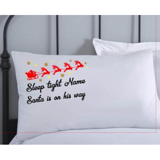 Personalised Christmas Eve Pillowcase Sleep tight santa is on his way V2