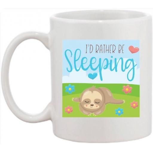 I'd rather be sleeping Sloth Mug