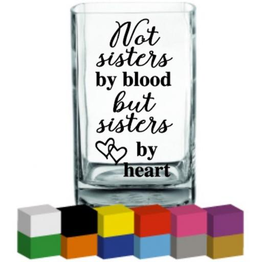 Not Sisters by Blood Vase Decal / Sticker / Graphic