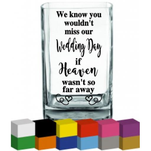 We know you wouldn't miss our Wedding Day Vase Decal / Sticker / Graphic