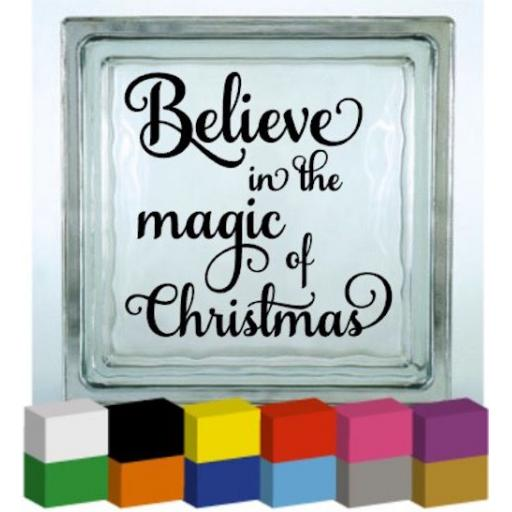 Believe in the magic of Christmas Vinyl Glass Block Decal / Sticker