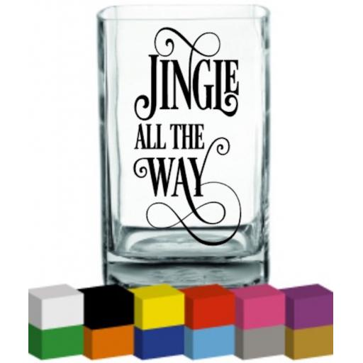 Jingle all the Way Vase Decal / Sticker / Graphic