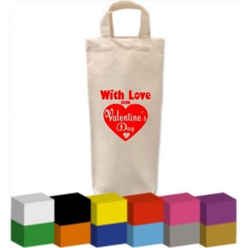Valentines Bottle Bag with With Love on Valentine's Day