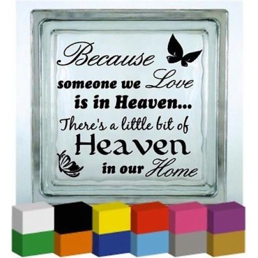 Because someone we Love (Home) Vinyl Glass Block / Photo Frame Decal / Sticker/ Graphic