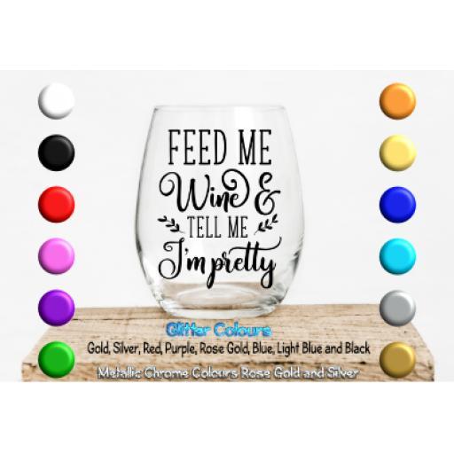 Feed me wine Glass / Mug Decal / Sticker / Graphic