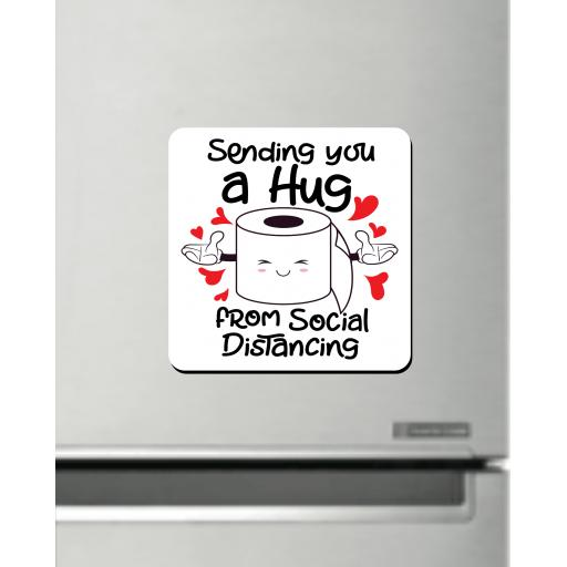 Sending you a Hug from Social Distancing Fridge Magnet
