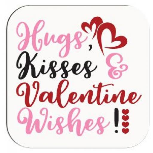 Hugs, Kisses & Valentine Wishes Coaster