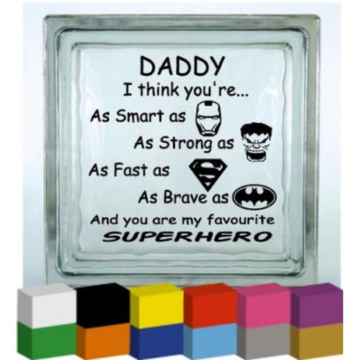 Daddy (Personalised) I think you're Vinyl Glass Block / Photo Frame Decal / Sticker/ Graphic