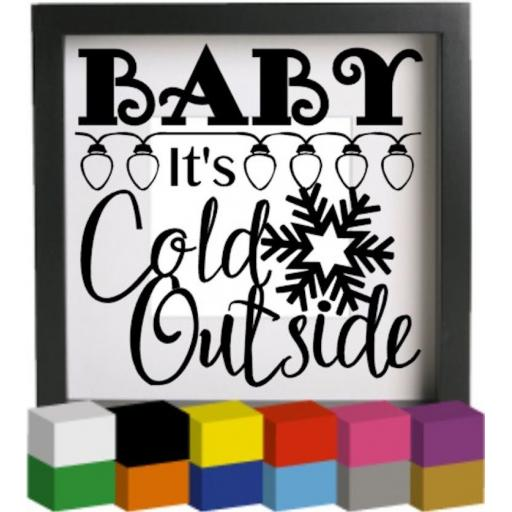 Baby it's cold outside Vinyl Glass Block / Photo Frame Decal / Sticker / Graphic