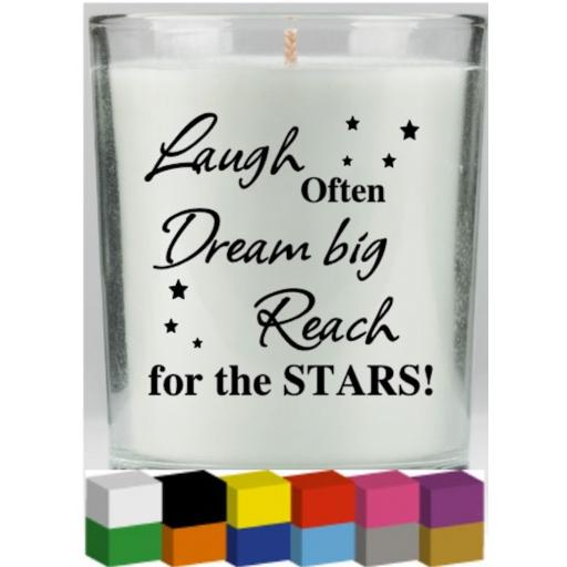 Laugh Often, Dream big Candle Decal / Sticker / Graphic